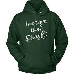 d44bae29da8 LGBT - I can t even think straight - Unisex Hoodie T Shirt - TL00813HO