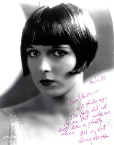 """""""Dear Winston - I will gladly sign this photo, but not the one that makes me look like a ghostly whore. All my best, Louise Brooks."""""""