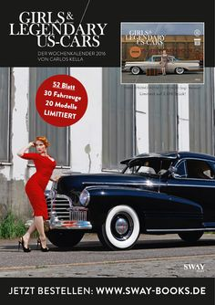 "Jetzt lieferbar - Now available! ""Girls & legendary US-Cars"" 2016 calendar by Carlos Kella / SWAY Books. Limited and numbered to 2016 pieces. Model: Burlesque-Performer Tronicat La Miez / Order now: www.sway-books.de (Germany) / www.ars-vivendi.de (other Countries)"