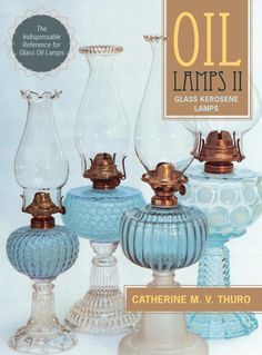 The complete set is considered to be required reading for those in the field of early lighting. Author Catherine M. Oil Lamp Decor, Vases Decor, Globe Furniture, Furniture Design, Antique Oil Lamps, Antique Lanterns, Antique Lighting, Dollar Tree Organization, Walmart