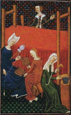 Weaving, spinning, carding wool, and combing flax. MS Royal 16 Gv, f. Medieval Crafts, Medieval Art, Medieval Manuscript, Illuminated Manuscript, Renaissance, Spinning Wool, Spinning Wheels, Late Middle Ages, Medieval World