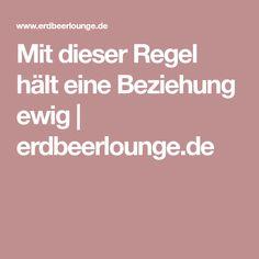 Mit dieser Regel hält eine Beziehung ewig | erdbeerlounge.de