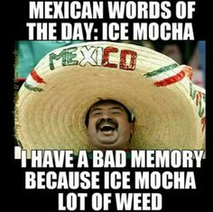 mexican word of the day with picture | Mexican Word of the Day: Ice Mocha | I Need to LOL