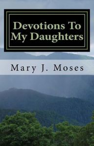 This is the book by Mary Moses.  Go to your favorite bookstore to order!