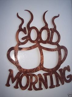 Good Morning Coffee Cups Home Kitchen Decor Metal Wall Art Antique Copper Finish