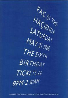 """zombiesenelghetto: Fac The Hacienda Birthday celebration flyer, 1988 via "" Peter Saville, Factory Records, Best Club, Festival Posters, Happy Tuesday, House Music, Dance Music, Birthday Celebration, Manchester"