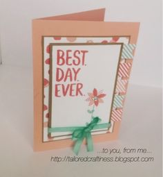 Stampin up! Saleabration catalog, best day ever stamp set. Tailored Craftiness