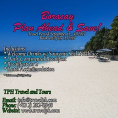 BORACAY PLAN AHEAD & SAVE!!  For more inquiries please call: Landline: (+63 2)282-6848 Mobile: (+63) 918-238-9506 or Email us: info@travelph.com #Boracay #Philippines #TravelPH #TravelWithNoWorries Philippine Holidays, Boracay Philippines, Welcome Drink, Tours, How To Plan, Beach, Travel, Outdoor, Outdoors