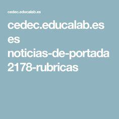 cedec.educalab.es es noticias-de-portada 2178-rubricas