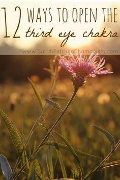 12 Ways to Open the Third Eye Chakra