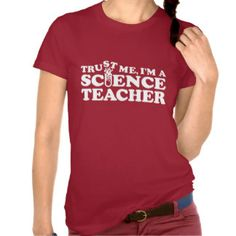Science Teacher Tee Shirts