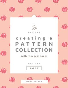 Today I am continuing my Creating a Pattern Collection blog series, and will be discussing the types of pattern repeats and how they are created in Adobe Illustrator.