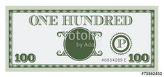 """One hundred money bill image. With space to add your text"" Stock image and royalty-free vector files on Fotolia.com - Pic 75862452"