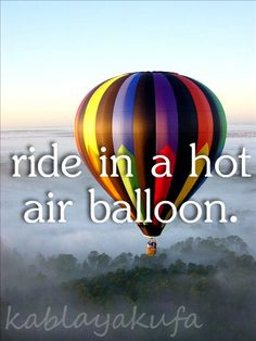 Perfect Bucket List. Before I die....