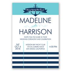 Invite guests to celebrate as you tie the knot in nautical style. Seafaring details like an anchor, banner and striping deliver special maritime style on this invitation.