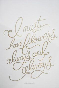 Quote by the artist, Claude Monet Love Flowers, My Flower, Fresh Flowers, Beautiful Flowers, Shabby Flowers, Flower Patch, Flower Farm, The Words, Cool Words
