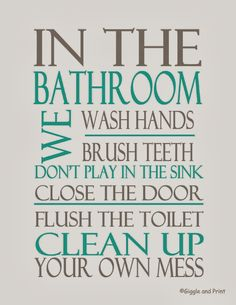 bathroom+rules-+grey+and+teal.JPG 1,237×1,600 pixels