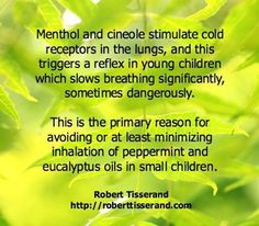 Can you use Peppermint or Eucalyptus on children under 10 years of age?