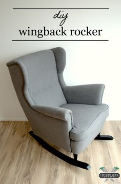 IKEA Wingback Chair... turned ROCKER! Awesome tutorial! {Interiors by Kenz}