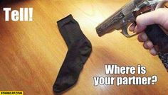 Were is your partner? Crazy Jokes, Stupid Memes, Silly Jokes, Funny Images, Best Funny Pictures, Socks Quotes, Lost Memes, Funny As Hell, Funny Shit
