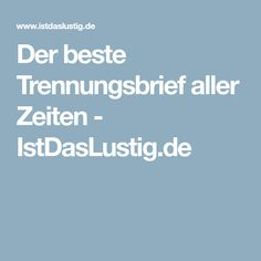 Der beste Trennungsbrief aller Zeiten - IstDasLustig.de