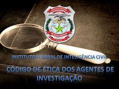 Curso Online de CÓDIGO DE ÉTICA PARA AGENTES DE INVESTIGAÇÃO