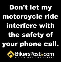 <3 get off your damn phone!!! Your call or text can wait, I am entitled to my God given years on this planet to enjoy my life. Thanks:)