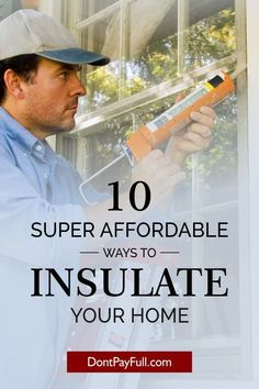 Trying to save money on winter heating? Here are 10 Super Affordable Ways to Insulate Your Home This Winter! They will increase your room temperature asap! #DontPayFull