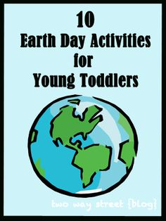Earth Day Activities and Recipes  A well We and Activities