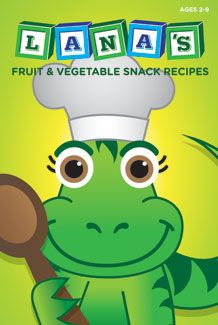 Fun recipe book for children from LANA. (Leaning about Nutrition through Activity)