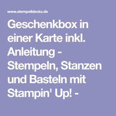 Geschenkbox in einer Karte inkl. Anleitung - Stempeln, Stanzen und Basteln mit Stampin' Up! -