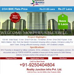 Cheapest 2BHK flats Only @26 Lacs in noida extension, With us you will always be spoilt for choice morpheus bluebell you a bouquet of great living destinations with excellent payment plans.    Attractive payment scheme 40% | 40% |  20% *  ~ Get Assured Gift Voucher & Complete Woodwork *  For more information please visit us:-   http://www.realityinfra.com/morpheus-bluebell-noida-extension   {OR} Call us:- 9212301155