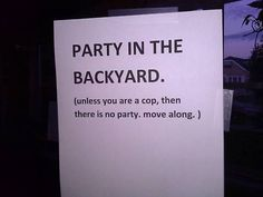 Party i baghaven sjovt billede Jean Valjean, Youre My Person, Thats The Way, Party Signs, Funny Signs, Just For Laughs, Laugh Out Loud, Laugh Laugh, The Funny