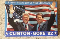Bill Clinton Gore '92 Leadership A New Voice for a New America Pinback Pin