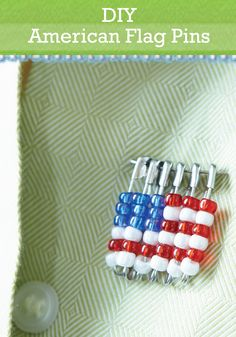 Get all set for the 4th of July celebration with these simple DIY flag pins.