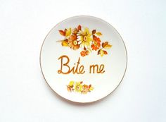 Bite Me Plate, Decorative Plate, Rude Ceramics, Passive Agressive Plate, Funny Plate, Novelty Gag Gift Dinnerware, Autumn Home Decor