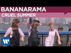 Bananarama - Cruel Summer (OFFICIAL MUSIC VIDEO) - YouTube