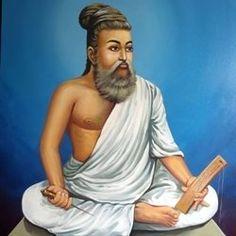 Thiruvalluvar - Thiru Kural - The Classic of Tamil Literature