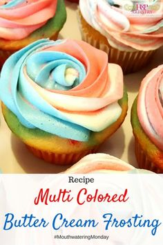 Multi Colored Butter Cream Frosting for Mouthwatering Monday from H&P Artistry