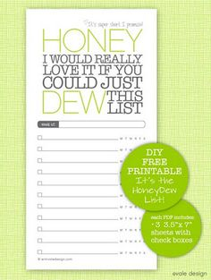 Honey Dew List... so much cuter than my stickee notes stuck to the counter!