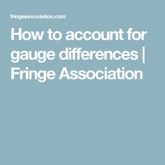 How to account for gauge differences | Fringe Association