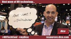 """The next wave of HR technology is... """"Awesome"""" via @paltschuler #HRTechConf #myDice"""