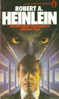 TIM WHITE - The Unpleasant Profession of Jonathan Hoag by Robert A. Heinlein - 1976 New English Library