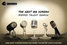 """Are you an underground rapper? here is your chance to sign contract with a label & chance to compete in """"The Most Known Korean Hip Hop & Rap TV Show.""""  - You will need to  - Submit your music to info@soulkrush.com - W/ brief introduction to yourself + photos - No age restrictions  - Koreans & Korean-American only  - Lyrics either Korean & English are fine - Friend recommendations are welcome  More info. & Inquries  Direct 1-669-238-1801 Kakaotalk """"SOULKRUSH"""""""