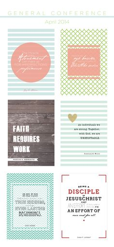 I know many of you have been wondering if I would be doing the General Conference printables. I've been really busy last week, but here they are, to enlighten your homes, offices, scriptures, or wh...