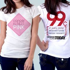 """#Cancer is NOT Pink. Pink does not cure cancer - research can. 99 cents of every dollar fundraised by @DemandCures funds innovative cancer research. We #DemandCures today! T-shirt design by """"Franzy"""""""