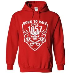 Born To Race 1957 T Shirts, Hoodies. Check price ==► https://www.sunfrog.com/Automotive/Born-To-Race--1957-8993-Red-20514227-Hoodie.html?41382