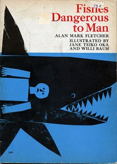 Fishes Dangerous to Man / Illustrations: Willi Baum and Jane Teiko Oka / 1969 Book Cover Art, Book Cover Design, Book Art, Gfx Design, Buch Design, Vintage Book Covers, Grafik Design, Book Illustration, Graphic Design Inspiration
