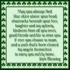 Irish Blessing - a little props to my Irish heritage Irish Prayer, Irish Blessing, Irish Quotes, Irish Sayings, Irish Poems, Funny Sayings, Irish Toasts, Irish Proverbs, Irish Eyes Are Smiling