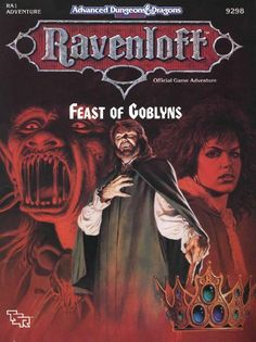 RA1 Feast of Goblyns (2e) - Ravenloft | Book cover and interior art for Advanced Dungeons and Dragons 2.0 - Advanced Dungeons & Dragons, D&D, DND, AD&D, ADND, 2nd Edition, 2nd Ed., 2.0, 2E, OSRIC, OSR, d20, fantasy, Roleplaying Game, Role Playing Game, RPG, Wizards of the Coast, WotC, TSR Inc. | Create your own roleplaying game books w/ RPG Bard: www.rpgbard.com | Not Trusty Sword art: click artwork for source